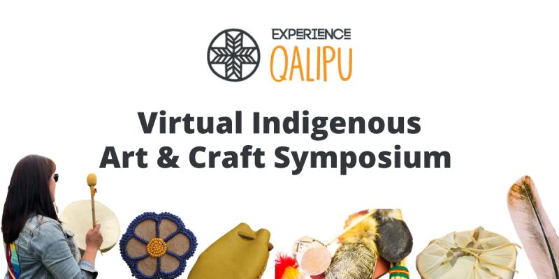 Virtual Indigenous Art & Craft Symposium